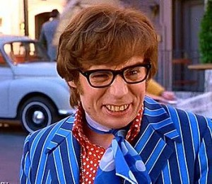 Austin Powers' snaggle tooth